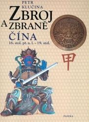 Kniha Zbroj a zbraně Čína